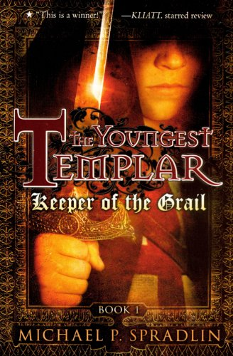 Keeper Of The Grail (Turtleback School & Library Binding Edition) (Youngest Templar (Pb)): ...