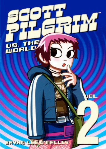 Scott Pilgrim Vs. The World (Turtleback School & Library Binding Edition) (060615079X) by Bryan Lee O'Malley