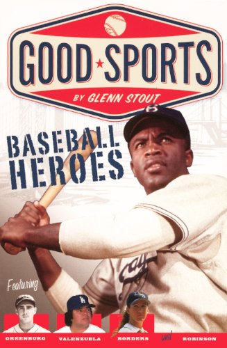 Baseball Heroes (Turtleback School & Library Binding Edition) (Good Sports (Pb)): Stout, Glenn