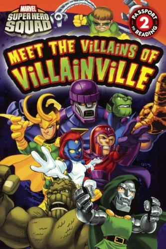9780606151139: Meet The Villains Of Villainville (Turtleback School & Library Binding Edition) (Marvel Super Hero Squad (Pb))