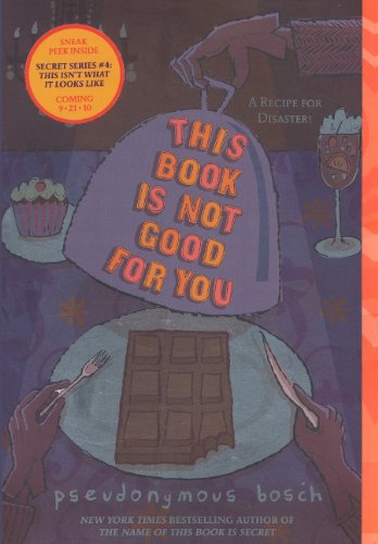 9780606151153: This Book Is Not Good For You (Turtleback School & Library Binding Edition) (Secret (Pseudonymous Bosch))