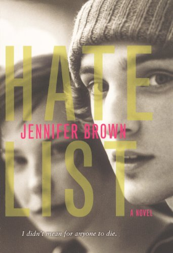 Hate List (Turtleback School & Library Binding Edition): Brown, Jennifer
