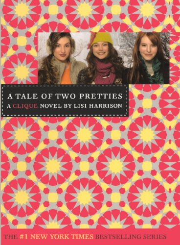9780606151245: A Tale of Two Pretties (Clique)