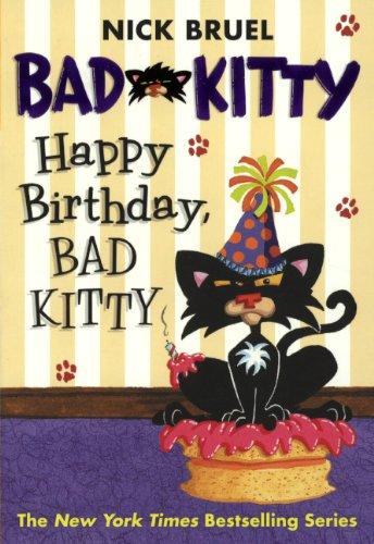 9780606151474: Happy Birthday, Bad Kitty (Turtleback School & Library Binding Edition)