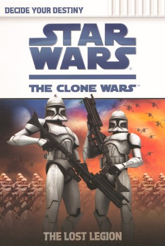 The Lost Legion (Turtleback School & Library Binding Edition) (Star Wars: The Clone Wars Decide...