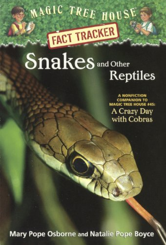 "9780606152075: Snakes And Other Reptiles: A Nonfiction Companion To """"A Crazy Day With Cobras"""" (Turtleback School & Library Binding Edition) (Magic Tree House Fact Tracker)"