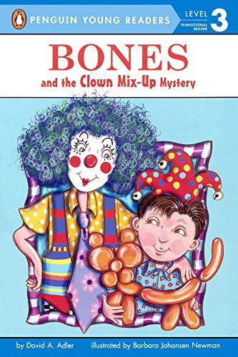 Bones and the Clown Mix-Up Mystery (Prebound): David A. Adler