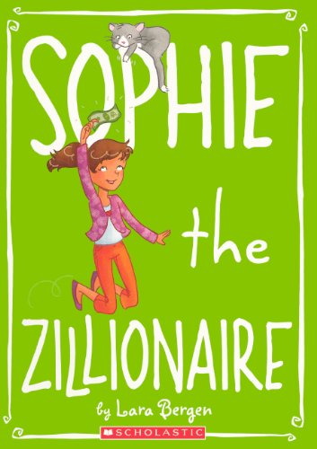 9780606152112: Sophie The Zillionaire (Turtleback School & Library Binding Edition)