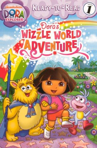 Dora's Wizzle World Adventure (Turtleback School &: Leigh Olsen