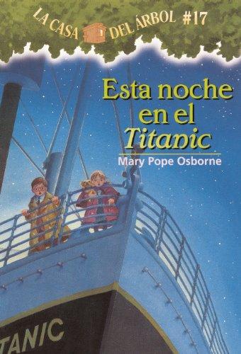 9780606152426: Esta Noche en el Titanic (La Casa Del Arbol / Magic Tree House)