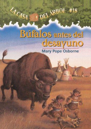 9780606152433: Bufalos Antes del Desayuno (La Casa Del Arbol / Magic Tree House)
