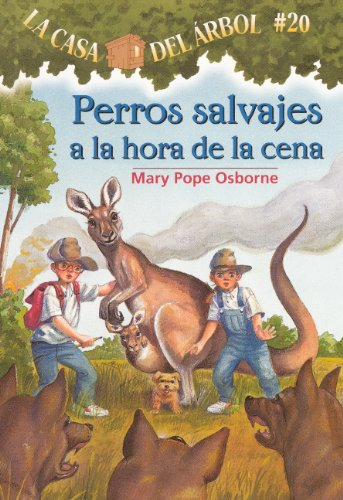 Perros Salvajes A La Hora De La Cena (Dingoes At Dinnertime) (Turtleback School & Library ...