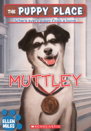 Muttley (Turtleback School & Library Binding Edition) (Puppy Place): Ellen Miles