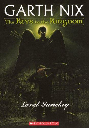 Lord Sunday (Turtleback School & Library Binding Edition) (Keys to the Kingdom (Pb)): Garth Nix