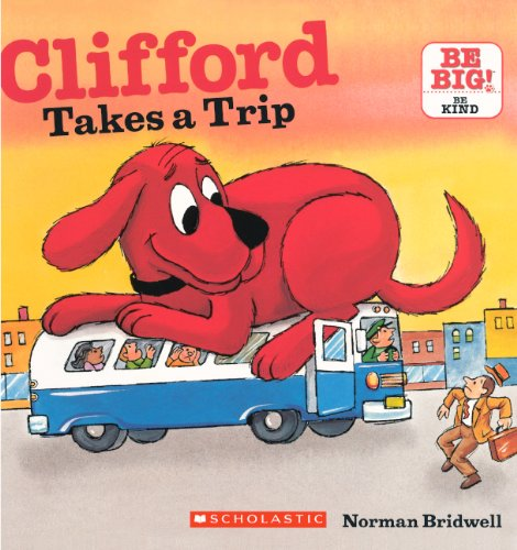 9780606153393: Clifford Takes A Trip (Turtleback School & Library Binding Edition) (Clifford's Big Ideas)