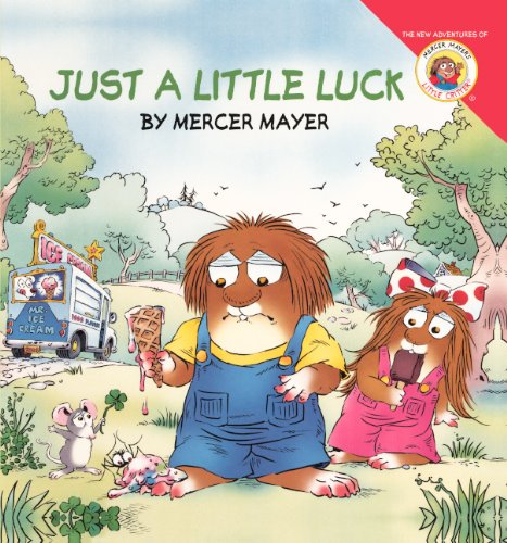 Just A Little Luck (Turtleback School & Library Binding Edition) (Little Critter): Mercer Mayer