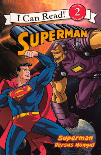 Superman Versus Mongul (Turtleback School & Library Binding Edition) (Superman: I Can Read!, Level 2) (9780606153935) by Michael Teitelbaum
