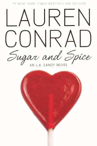 9780606154116: Sugar And Spice (Turtleback School & Library Binding Edition) (L.A. Candy Novels (Pb))