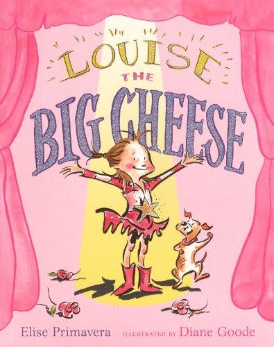 Louise The Big Cheese (Turtleback School & Library Binding Edition): Elise Primavera