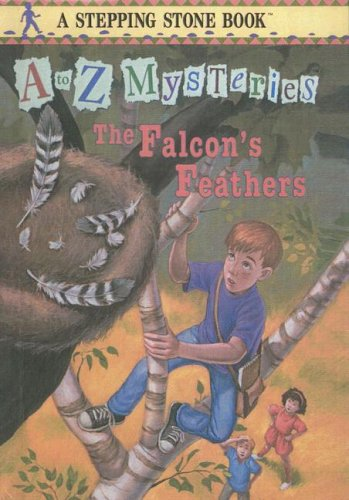 9780606154253: The Falcon's Feathers (A to Z Mysteries)