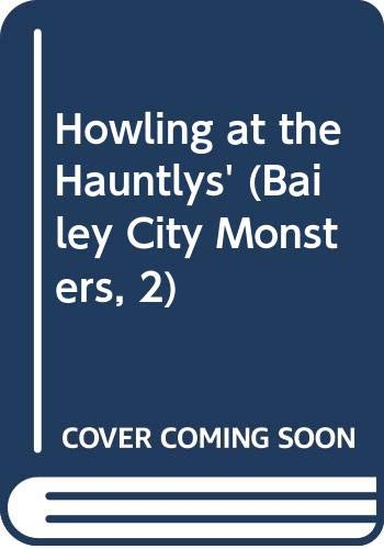 9780606154482: Howling at the Hauntlys'