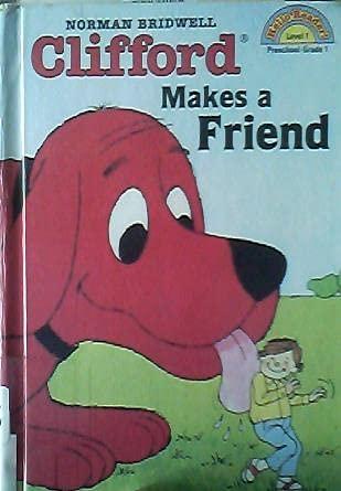 9780606154871: Clifford Makes a Friend