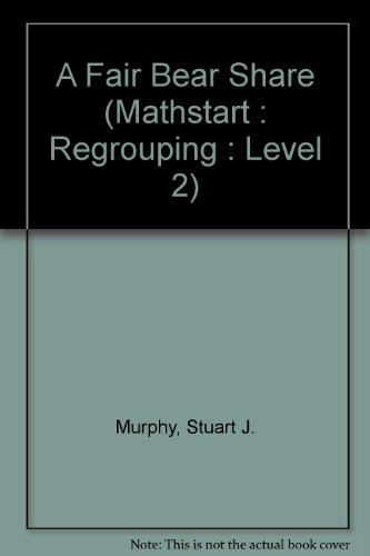 9780606155274: A Fair Bear Share (Mathstart : Regrouping : Level 2)