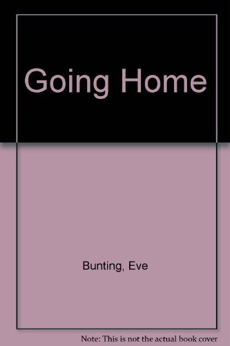 Going Home (0606155511) by Bunting, Eve