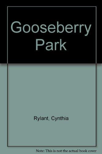 9780606155540: Gooseberry Park