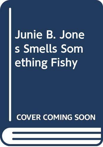 9780606155984: Junie B. Jones Smells Something Fishy