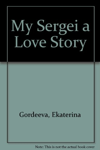 9780606156516: My Sergei a Love Story