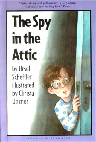 9780606157179: The Spy in the Attic