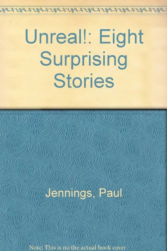 9780606157506: Unreal!: Eight Surprising Stories