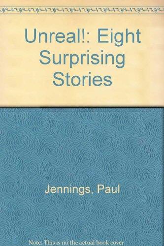 9780606157506: Unreal!: Eight Surprising Stories
