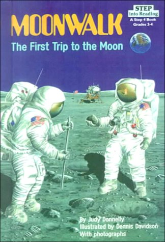 9780606157902: Moonwalk: The First Trip to the Moon