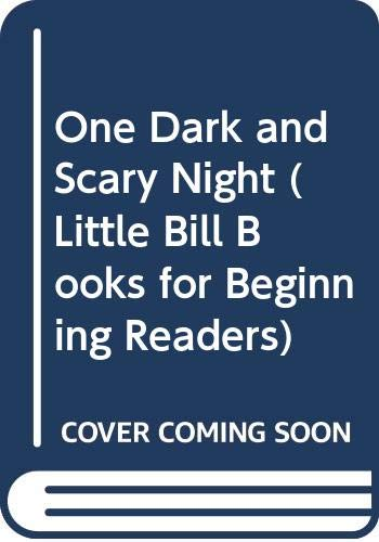 9780606158312: One Dark and Scary Night (Little Bill Books for Beginning Readers)