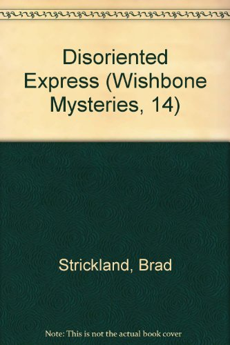 9780606158947: Disoriented Express (Wishbone Mysteries, 14)