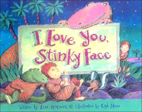 9780606159012: I Love You, Stinky Face