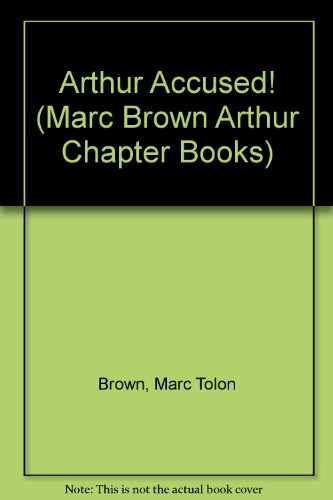 9780606159142: Arthur Accused! (Marc Brown Arthur Chapter Books)
