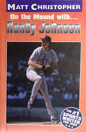 9780606159357: On the Mound With... Randy Johnson (Athlete Biographies)
