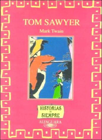 9780606160162: Tom Sawyer (Spanish Edition)