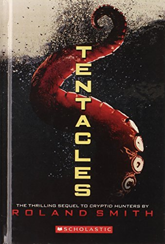 Tentacles (Turtleback School & Library Binding Edition): Smith, Roland