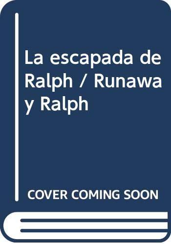 9780606160353: La escapada de Ralph / Runaway Ralph