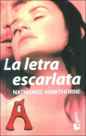 9780606160599: LA Letra Escarlata/the Scarlet Letter (Spanish Edition)