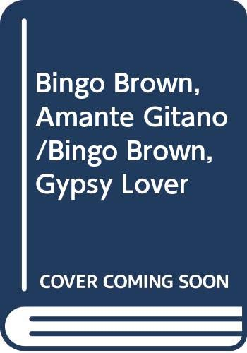 9780606160667: Bingo Brown, Amante Gitano/Bingo Brown, Gypsy Lover (Spanish Edition)