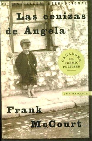 9780606160834: Las Cenizas De Angela / Angela's Ashes: Una Memoria/Angela's Ashes a Memoir