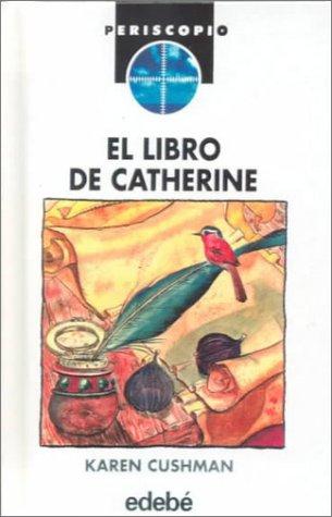 9780606160896: El Libro De Catherine: Catherine Called Birdy (Spanish Edition)