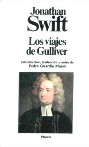 Los Viajes De Gulliver / Gulliver's Travels: Swift, Jonathan