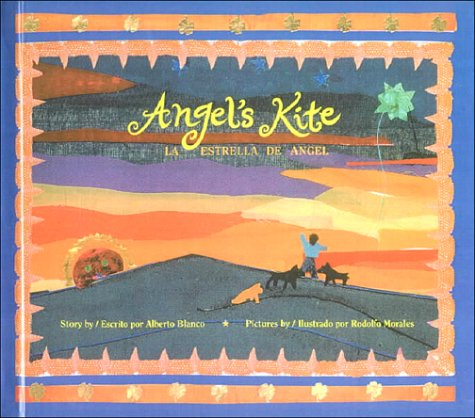 Angel's Kite/LA Estrella De Angel: Blanco, Alberto