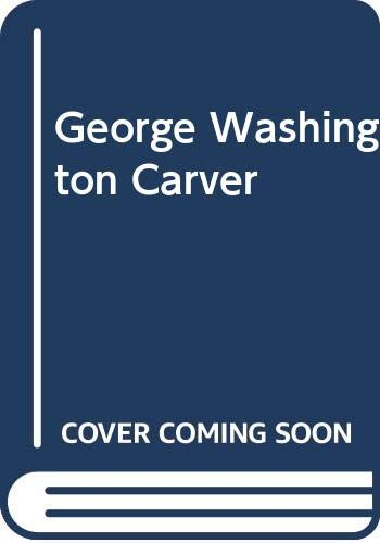 9780606162531: George Washington Carver